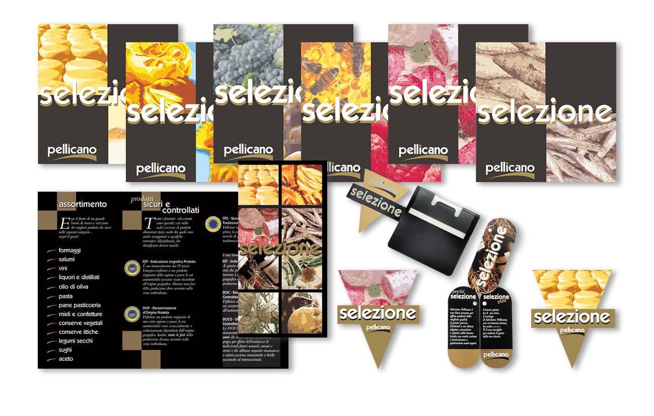 """Pellicano Supermercati – Dalmine Comunicazione integrata linea di prodotto a marchio """"Selezione-Pellicano"""" Settore food GDO"""